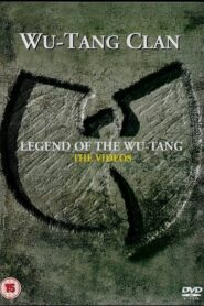 Wu-Tang Clan – The Legend of the Wu Tang – The Videos